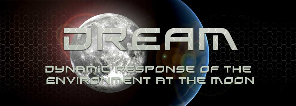 DREAM: dynamic response of the environment at the moon